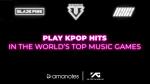 Play BLACKPINK, BIG BANG & iKON on Amanotes games!